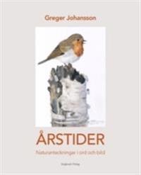 ÅRSTIDER - Naturanteckningar i ord och bild