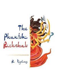 The Phantom-Rickshaw
