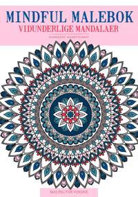 Mindful malebok -  Vidunderlige mandalaer