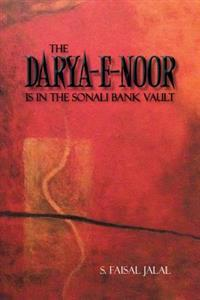 Darya-E-Noor Is in the Sonali Bank Vault