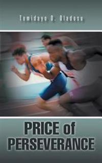 Price of Perseverance