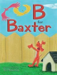 B for Baxter