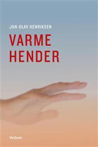 Varme hender - Jan-Olav Henriksen | Ridgeroadrun.org