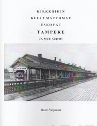 Kirkkoihin kuulumattomat uskovat Tampere ja muu Suomi