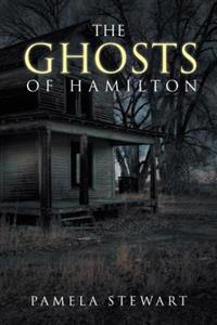 Ghosts of Hamilton