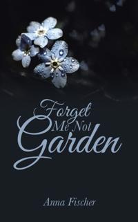 Forget Me Not Garden