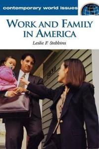 Work and Family in America