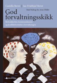 God forvaltningsskikk - Camilla Bernt, Jan Fridthjof Bernt pdf epub