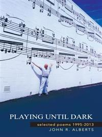 Playing Until Dark
