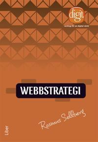 Webbstrategi : Verktyg för en digital värld