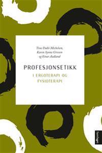 Profesjonsetikk i ergoterapi og fysioterapi