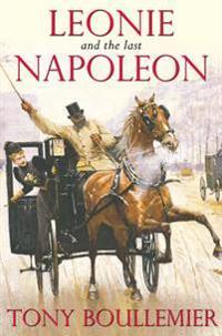 Leonie and the Last Napoleon