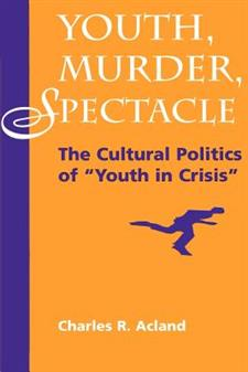 Youth, Murder, Spectacle