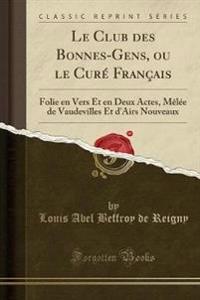 Le Club des Bonnes-Gens, ou le Curé Français