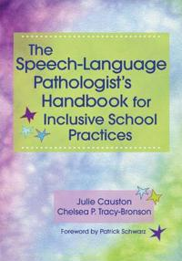 The Speech-Language Pathologist's Handbook for Inclusive School Practices