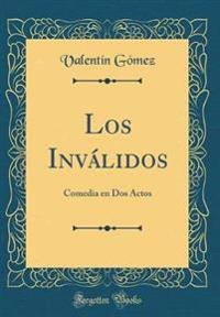 Gómez, V: Inválidos