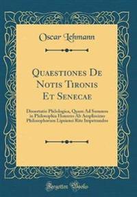 Quaestiones De Notis Tironis Et Senecae