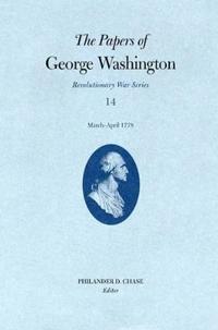 Papers George Washington Vol 14 Mar-April 1778