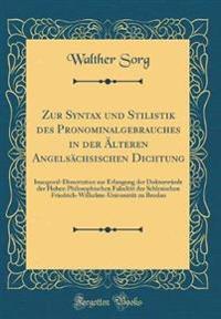 Zur Syntax und Stilistik des Pronominalgebrauches in der Älteren Angelsächsischen Dichtung