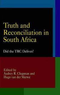 Truth and Reconciliation in South Africa