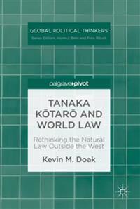 Tanaka Kotaro and World Law