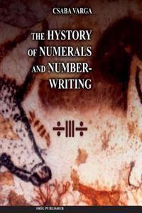 The History of Numerals and Number-Writing