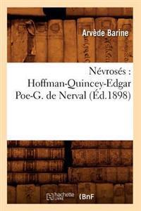 N�vros�s: Hoffman-Quincey-Edgar Poe-G. de Nerval (�d.1898)