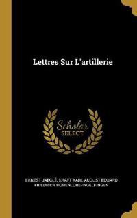 Lettres Sur l'Artillerie