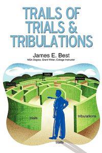 Trails of Trials & Tribulations