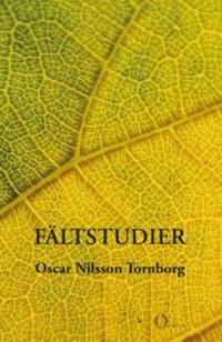 Fältstudier - Oscar Nilsson Tornborg pdf epub