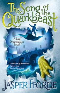 Song of the quarkbeast - last dragonslayer book 2