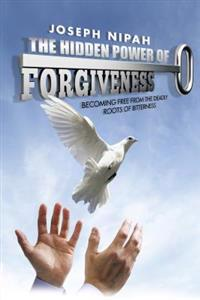 Hidden Power of Forgiveness