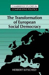 The Transformation of European Social Democracy