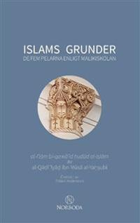 Islams grunder : De fem pelarna enligt malikiskolan - al-Qadi 'Iyad ibn Musa al-Yahsubi   Laserbodysculptingpittsburgh.com