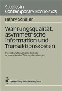 Wahrungsqualitat Asymmetrische Information Und Tr