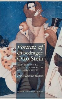 Portræt af en bedrager: Otto Stein