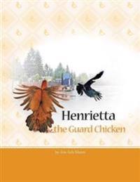 Henrietta the Guard Chicken