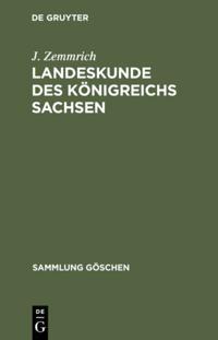 Landeskunde des Konigreichs Sachsen