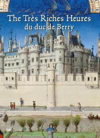 The Tres Riches Heures du duc de Berry