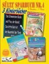 Sültz' Sparbuch Nr.4 - 3 Kinderbücher: Das Schweinchen Klecks und andere Kindergeschichten + Fitus, der Kobold + Bauernhof der Tiere