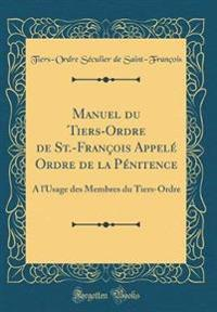 Manuel du Tiers-Ordre de St.-François Appelé Ordre de la Pénitence