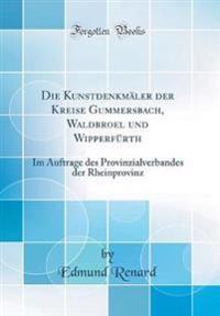 Die Kunstdenkmäler der Kreise Gummersbach, Waldbroel und Wipperfürth