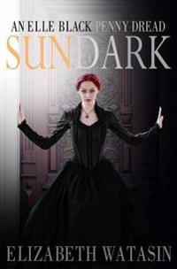 Sundark: An Elle Black Penny Dread