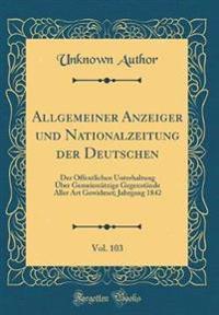 Allgemeiner Anzeiger und Nationalzeitung der Deutschen, Vol. 103