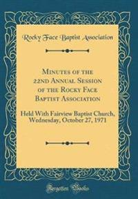 Minutes of the 22nd Annual Session of the Rocky Face Baptist Association