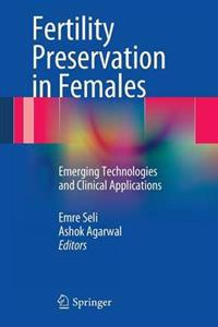 Fertility Preservation in Females