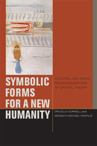 Symbolic Forms for a New Humanity