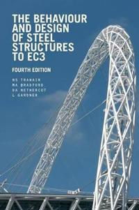 The Behaviour and Design of Steel Structures to EC3, Fourth Edition