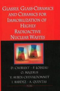 Glasses, Glass-Ceramics and Ceramics for Immobilization of High-Level Nuclear Wastes