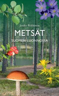 Metsät Suomen luonnossa